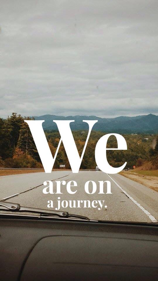 we are on a journey